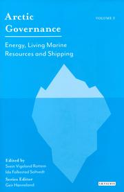 Arctic Governance: Energy, Living Marine Resources and Shipping. Volume 2.