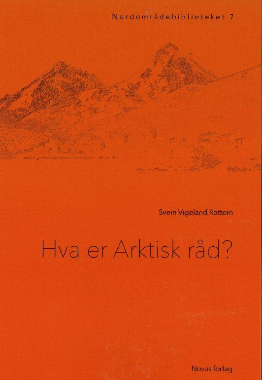 FNI book: Hva er Arktisk råd?